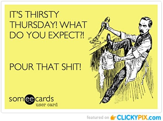 Funny Thirsty Thursday Photos (23 images) - Clicky Pix