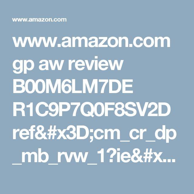www.amazon.com gp aw review B00M6LM7DE R1C9P7Q0F8SV2D ref=cm_cr_dp_mb_rvw_1?ie=UTF8&cursor=1