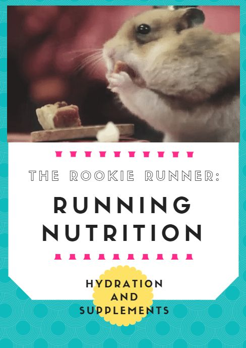 The Rookie Runner: Running Nutrition, Hydration and Supplements - http://www.active.com/running/articles/the-rookie-runner-running-nutrition-hydration-and-supplements