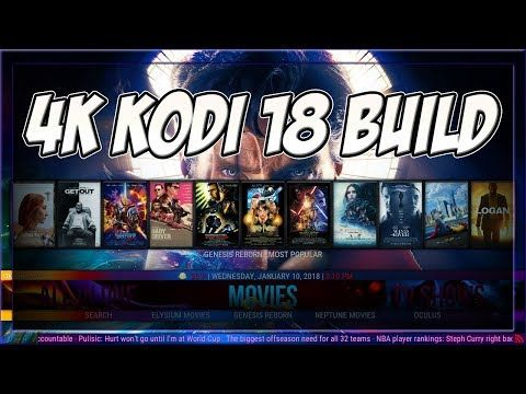 The New Best Kodi Build 2018 For Kodi 17 6 Krypton and Kodi