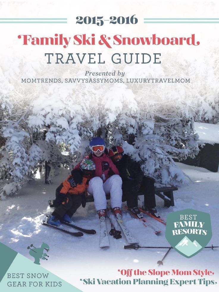 Family Ski & Snowboard Travel Guide by Momtrends, with tips from ski mom pros! | thetravellingmom.ca
