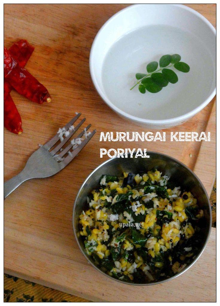 Murungai keerai poriyal http://www.upala.net/2015/04/murungai-keerai-poriyal.html
