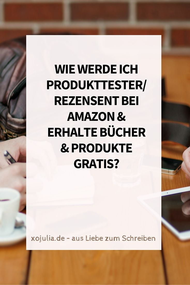 Wie werde ich Produkttester_Rezensent bei Amazon & erhalte Bücher und Produkte gratis?
