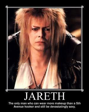 oh, and those pants...mmmmmm...Jareth....
