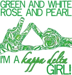 Green and white, rose and pearl... I'm a Kappa Delta girl!