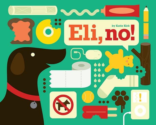 Eli, no! book / designed by Katie Kirk
