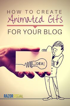 Create Animated GIFs for your Blog