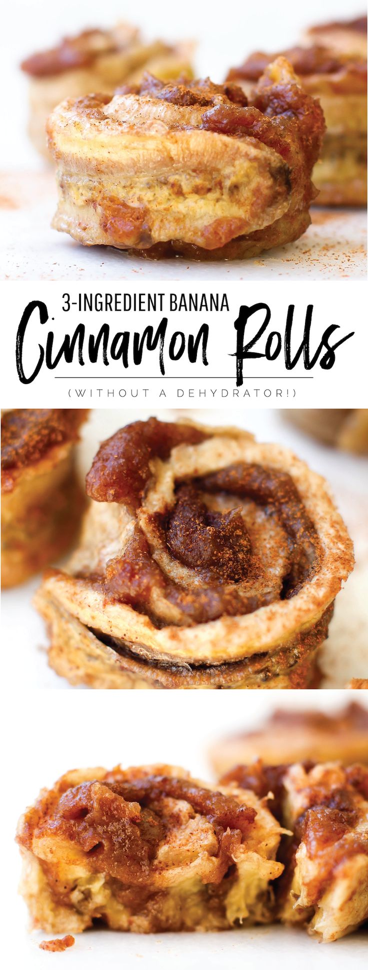 Banana Cinnamon Rolls Without a Dehydrator | Vegan & Only 3 ingredients! via @Natalie | Feasting on Fruit