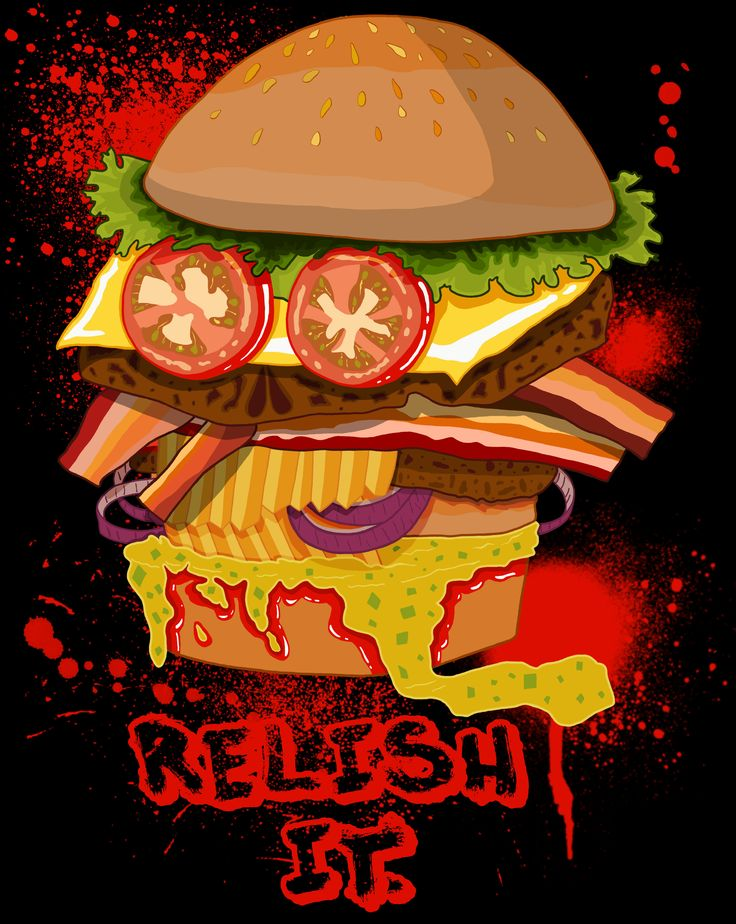 Relish it!  Available in a variety of colors and flavors... here  https://www.teepublic.com/t-shirt/89540-relish-it