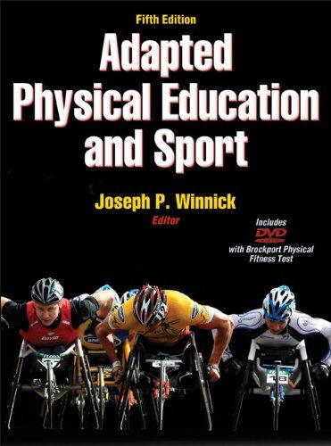 Adapted Physical Education and Sport – 5th Edition « Library User Group  Yea, Winnick was one of my professors ... I miss undergrad!