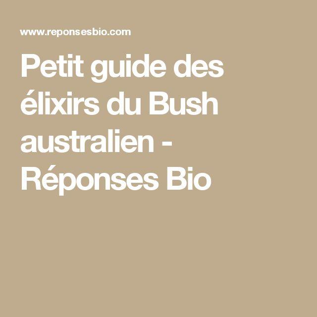 Petit guide des élixirs du Bush australien - Réponses Bio