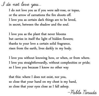 Pablo Neruda Quotes and Poetry - **Etienne's message to Anna from Anna and the french kiss