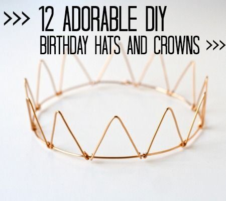 12 Adorable DIY Birthday Hats and Crowns ♥Follow us♥