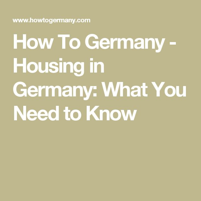 How To Germany - Housing in Germany: What You Need to Know