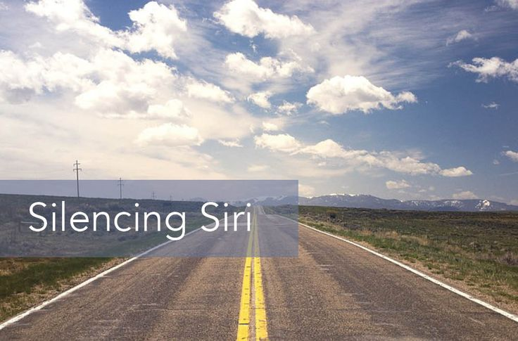 When it comes to Road Trips, sometimes it is best to unplug. Silencing Siri | REALIZE MAGAZINE
