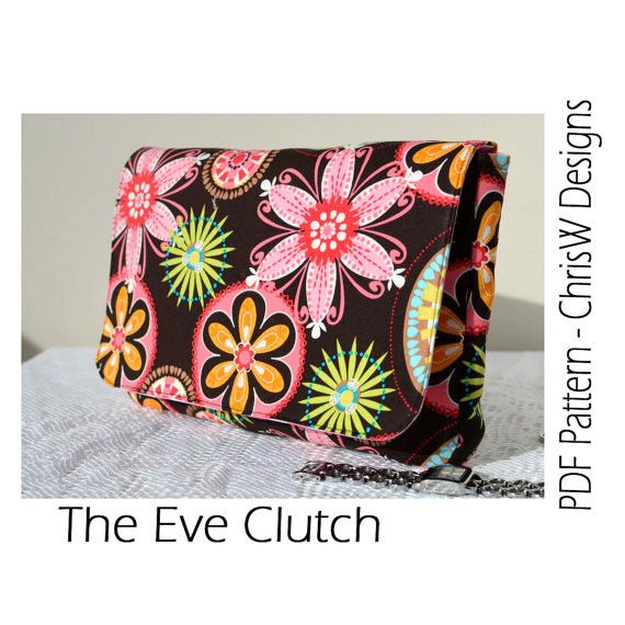 Eve Clutch patternChrisw Design, Eve Clutches, Pattern Tutorials, Pattern Digital, Pdf Sewing, Sewing Pattern, Pur Pattern, Digital Pdf, Clutches Pattern