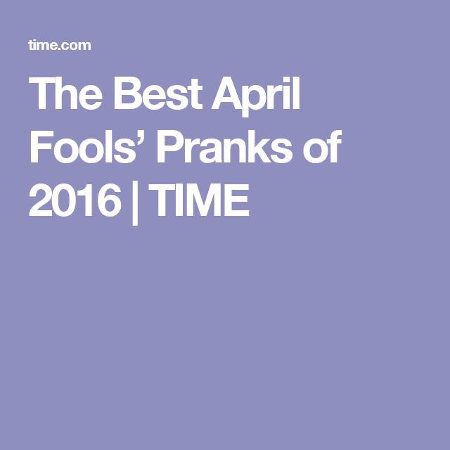 The Best April Fools' Pranks of 2016 | TIME