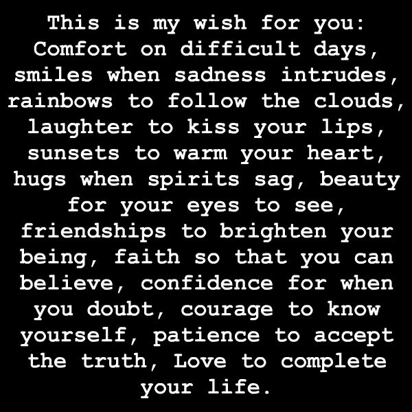 This is my wish for you.