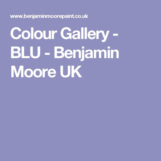 Colour Gallery - BLU - Benjamin Moore UK