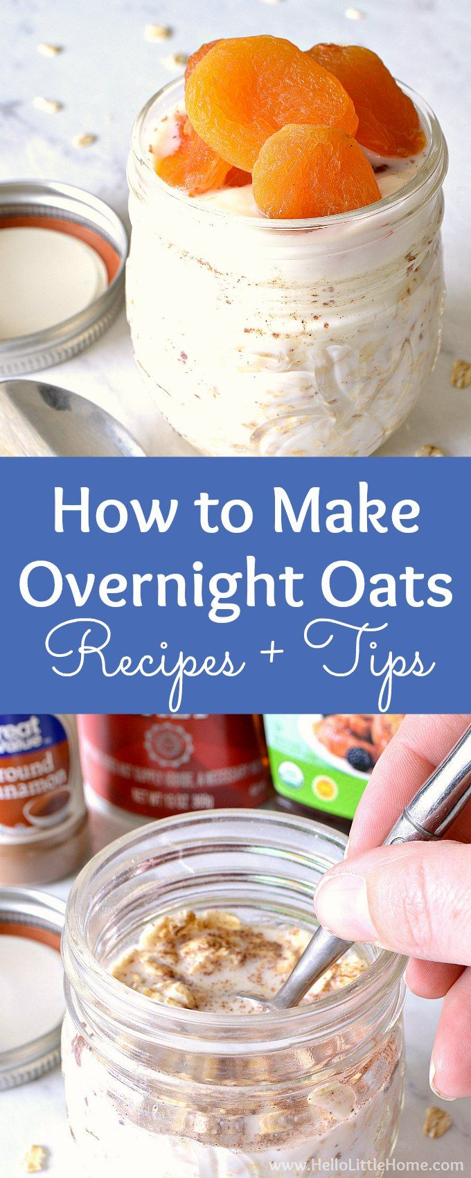 How to Make Overnight Oats … delicious recipes + tons of simple tips! This healthy overnight oats recipe is great for busy morning breakfasts. Make these easy overnight oats in a jar, then try one of the variations: with milk or yogurt, overnight oats without yogurt, even dairy free and vegan overnight oats! This basic overnight oats recipe is healthy and perfect for clean eating! | Hello Little Home