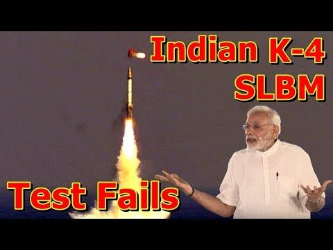 This video shows you that Indian Submarine Launched Ballistic Missile Test Fails. A recent flight-test attempt of India's K-4 submarine-launched ballistic missile (SLBM) failed. According to The Print, a December 17 attempt to launch a K-4 SLBM from a submerged pontoon failed. It's unclear what ...