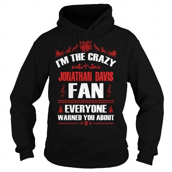 Crazy Jonathan Davis Fan Christmast #name #tshirts #JONATHAN #gift #ideas #Popular #Everything #Videos #Shop #Animals #pets #Architecture #Art #Cars #motorcycles #Celebrities #DIY #crafts #Design #Education #Entertainment #Food #drink #Gardening #Geek #Hair #beauty #Health #fitness #History #Holidays #events #Home decor #Humor #Illustrations #posters #Kids #parenting #Men #Outdoors #Photography #Products #Quotes #Science #nature #Sports #Tattoos #Technology #Travel #Weddings #Women