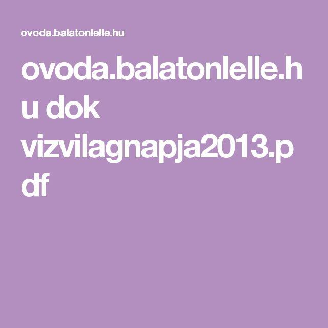 ovoda.balatonlelle.hu dok vizvilagnapja2013.pdf
