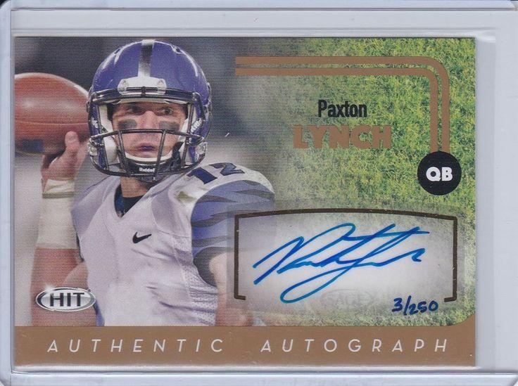 2016 Denver Broncos QB Draft Pick Paxton Lynch SAGE Hit Autograph Gold NFL Card