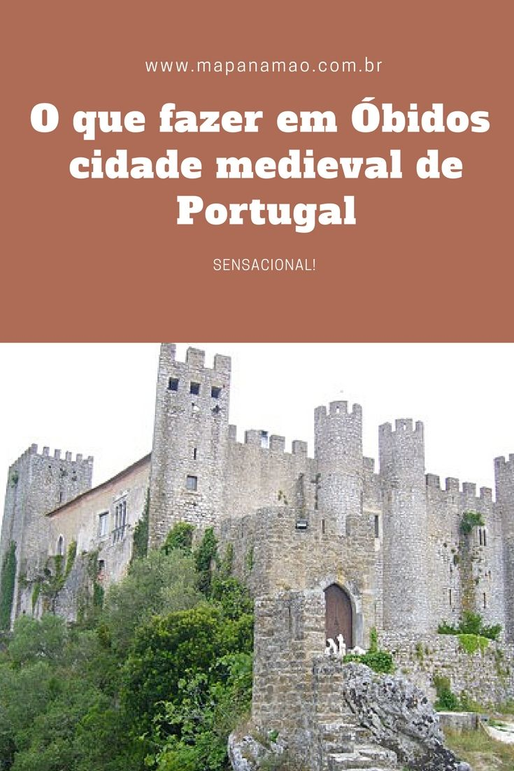 Quero ver você também se apaixonando por Óbidos, uma delícia de cidade medieval em Portugal. Leia aqui o que fazer em Óbidos.