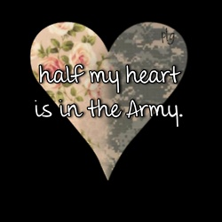 half my heart is in the Army.