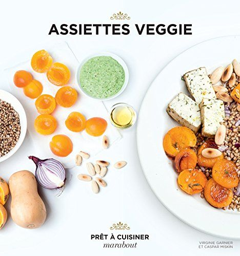 Assiettes veggie de Virginie Garnier https://www.amazon.fr/dp/2501103319/ref=cm_sw_r_pi_dp_kEczxbPZB0C2H