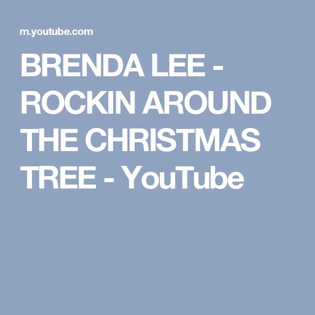 BRENDA LEE - ROCKIN AROUND THE CHRISTMAS TREE - YouTube