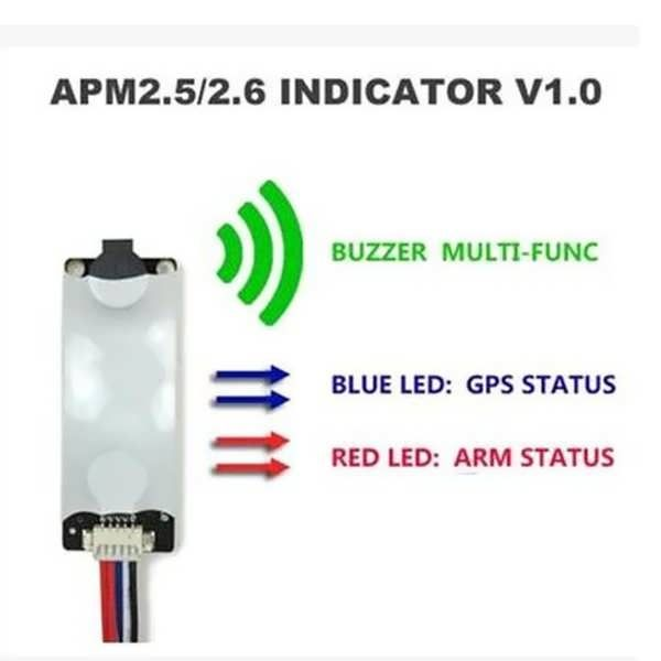 APM2.5/2.6/2.8 MWC Flight Controller Light & Buzzer Indicator V1.0   Description: Suit for APM2.5/2.6 and Multiwii flight controller With Red/Blue LED and buzzer Red LED for ARM indicator Blue LED for GPS status indicator Buzzer for alarm     				   				APM...