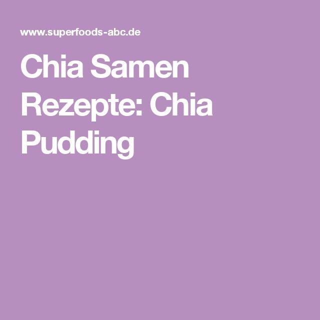 Chia Samen Rezepte: Chia Pudding