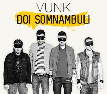 VUNK lanseaza un nou clip, pentru piesa Doi somnambuli  http://www.emonden.co/vunk-lanseaza-un-nou-clip-pentru-piesa-doi-somnambuli