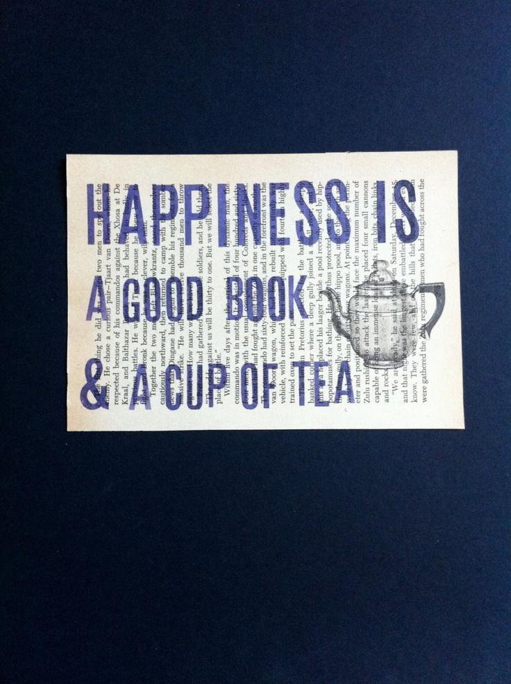La felicidad es un libro bueno y una taza de té.