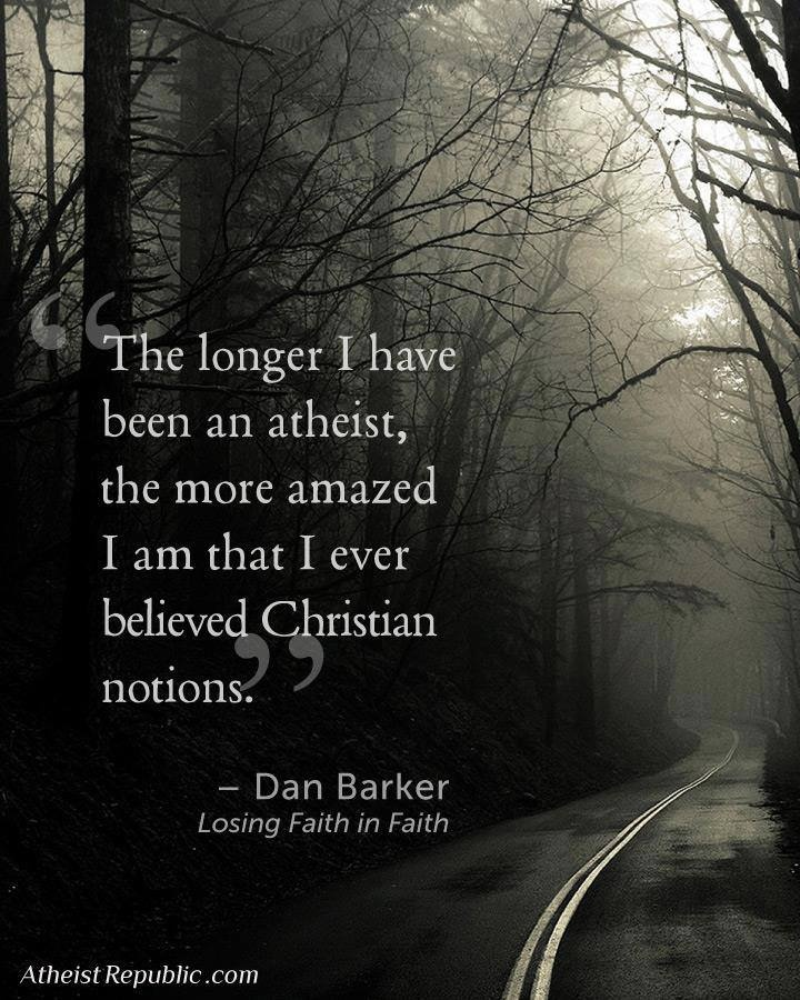 The longer I have been an atheist