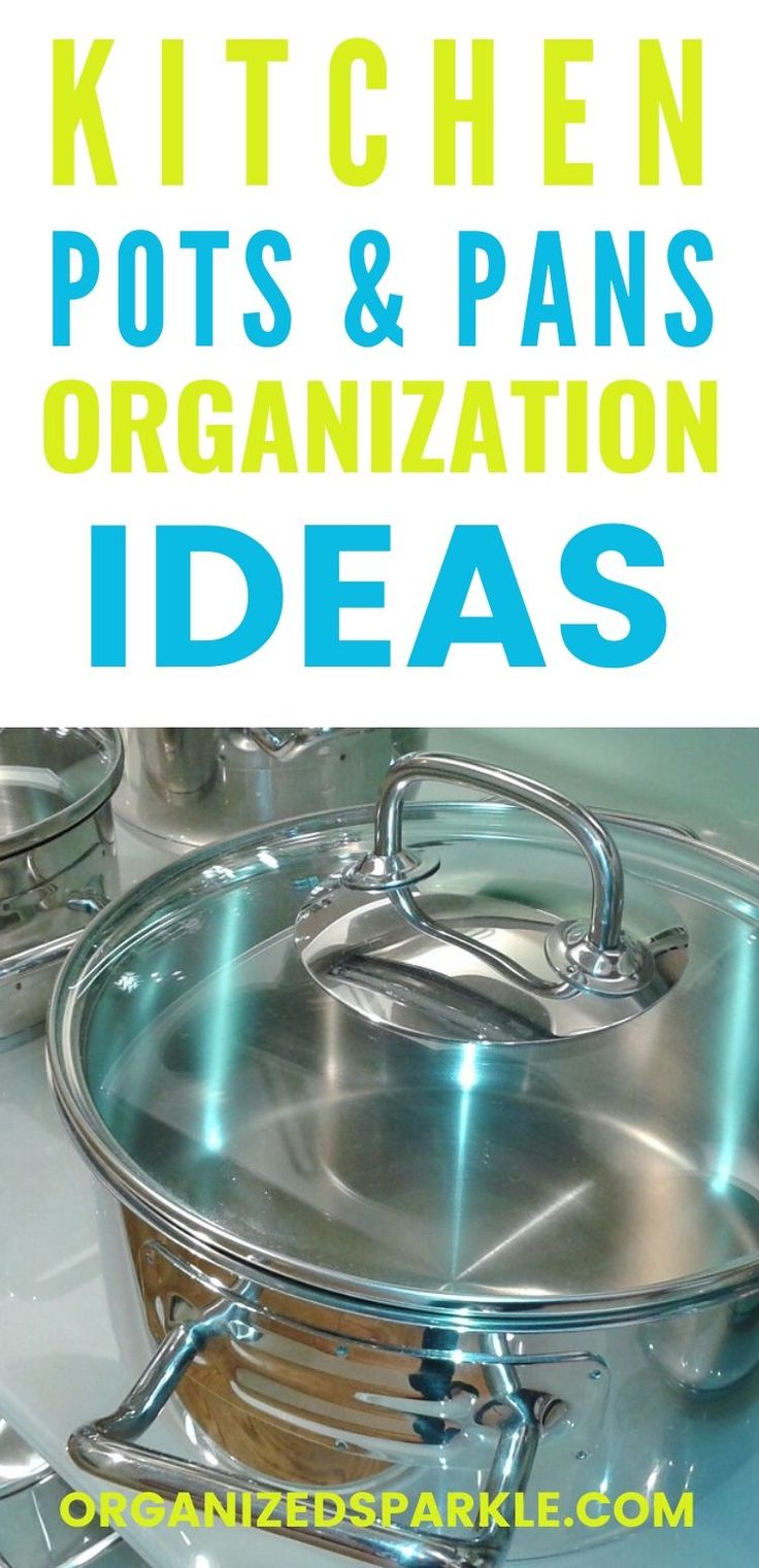 organizing kitchen pots and pans pot lids too in 2020 pots and pans kitchen pot kitchen on kitchen organization pots and pans id=28250