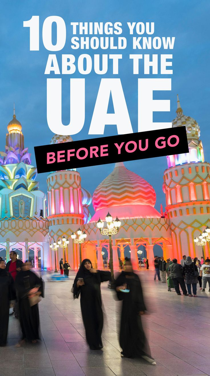 10 Things to Know About the United Arab Emirates Before You Go