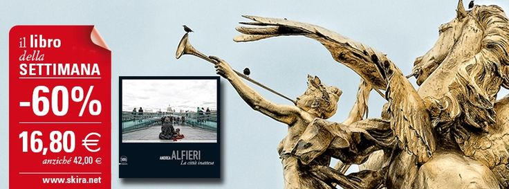 """Il #LibroDellaSettimana è """"Andrea Alfieri. La città inattesa"""". Acquista subito il volume con il 60% di sconto su http://www.skira.net/andrea-alfieri.html"""