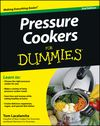 Pressure Cookers For Dummies Cheat Sheet - A cheat sheet! Who could ask for anything more.