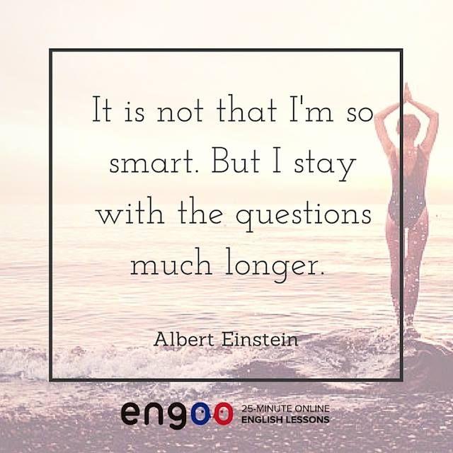Это не потому что я такой умный; это потому что я оставался с проблемой дольше. (Альберт Эйнштейн)
