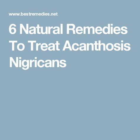 6 Natural Remedies To Treat Acanthosis Nigricans