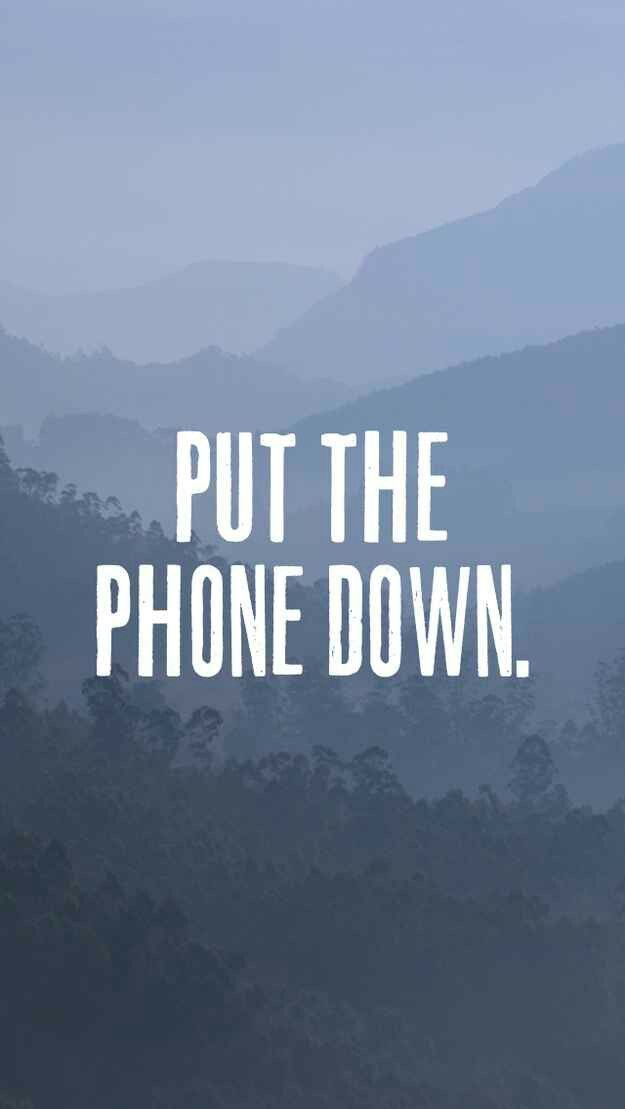 Put the phone down #wallpaper #screenlock