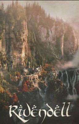 "Read ""Rivendell - The Future"" #wattpad #fantasy"