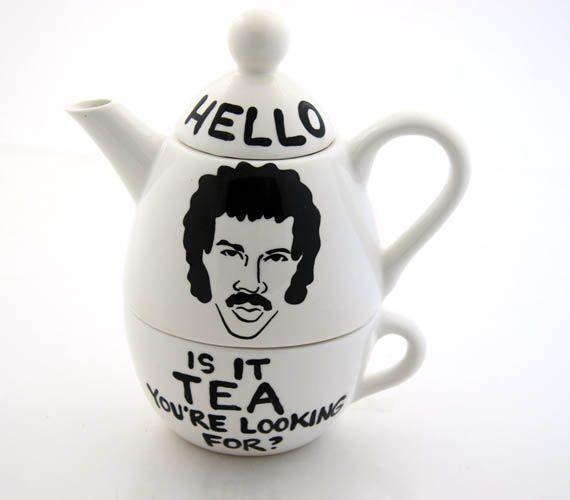 HELLO...is it tea you're looking for?