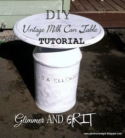 Glimmer And Grit: DIY Vintage Milk Can Table Tutorial