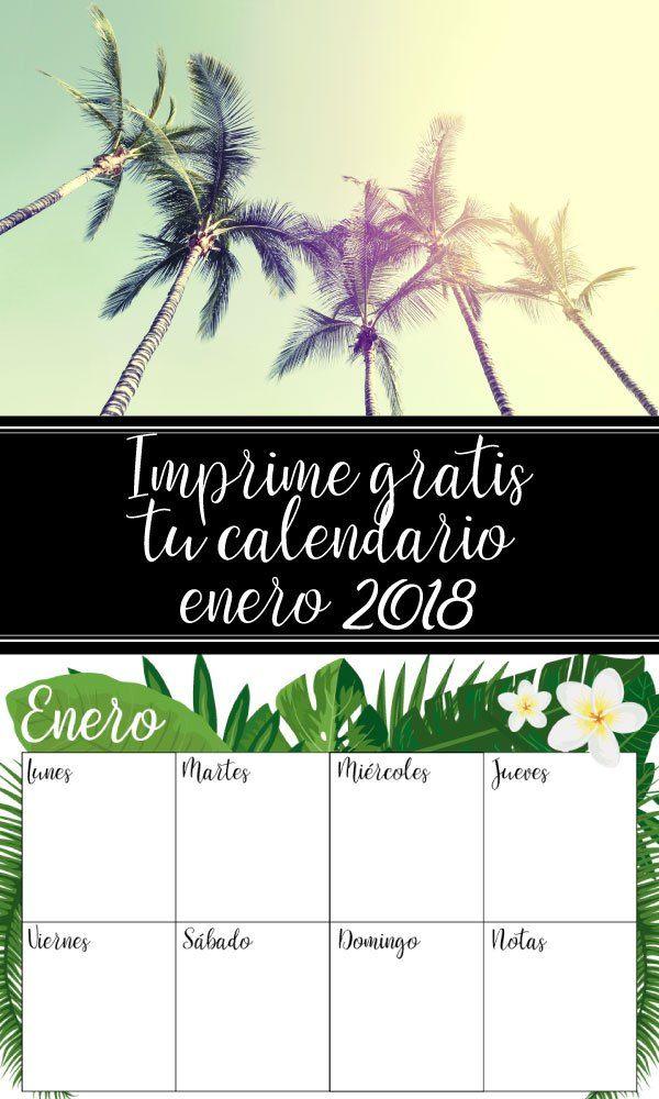 Enero 2018: descarga gratis tu calendario y planner semanal para imprimir