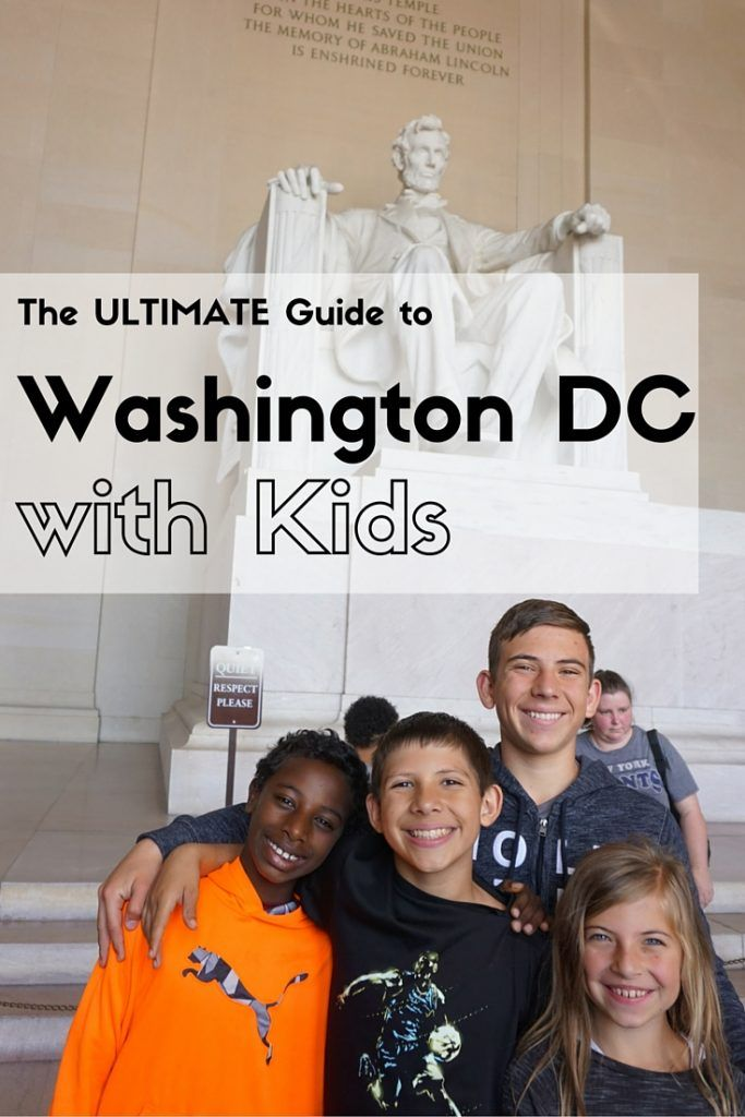 The Ultimate Guide to Washington, DC with Kids | usa travel tips