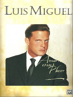 Luis Miguel - Amarte es un placer (Piano songbook pdf